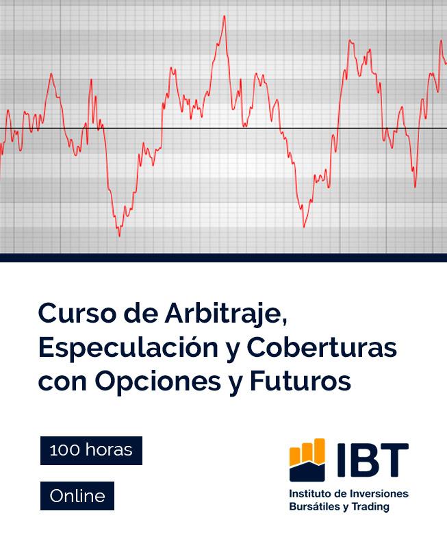 Curso de Arbitraje, Especulación y Coberturas con Opciones y Futuros