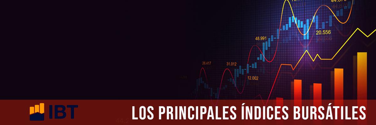 Principales Índices Bursátiles